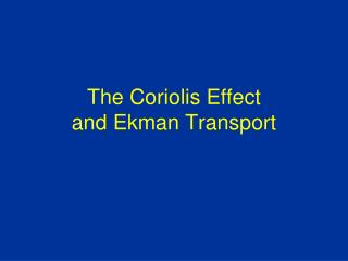 The Coriolis Effect and Ekman Transport