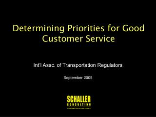 Determining Priorities for Good Customer Service