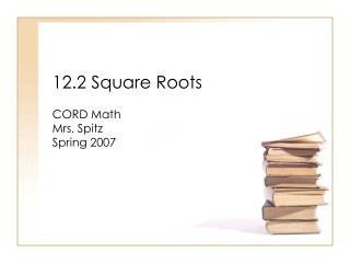 12.2 Square Roots