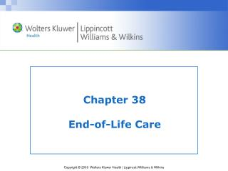 Chapter 38 End-of-Life Care