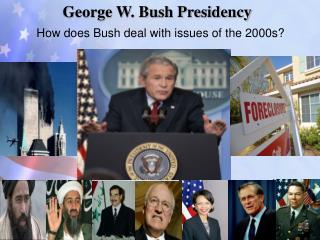 George W. Bush Presidency