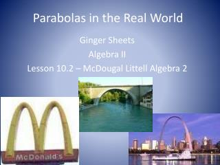 Parabolas in the Real World