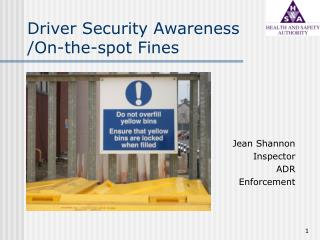 Driver Security Awareness /On-the-spot Fines