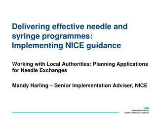 Delivering effective needle and syringe programmes:  Implementing NICE guidance