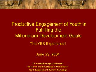 Productive Engagement of Youth in Fulfilling the  Millennium Development Goals
