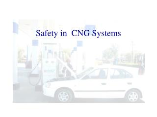 Safety in  CNG Systems