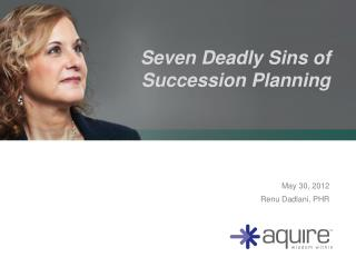 Seven Deadly Sins of Succession Planning
