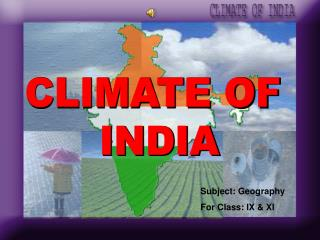 CLIMATE OF  INDIA