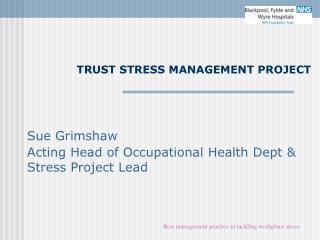 TRUST STRESS MANAGEMENT PROJECT