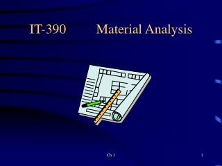 IT-390		Material Analysis