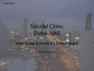 Suicidal Cities: Dubai, UAE
