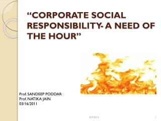 """CORPORATE SOCIAL RESPONSIBILITY- A NEED OF THE HOUR"""