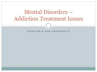 Mental Disorders – Addiction Treatment Issues