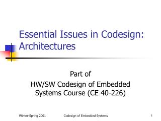 Essential Issues in Codesign: Architectures