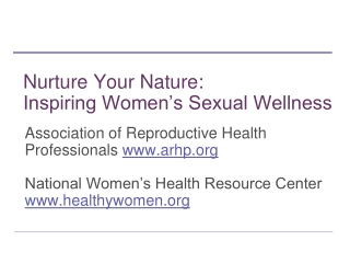 Nurture Your Nature: Inspiring Women's Sexual Wellness