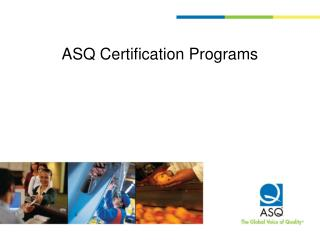 ASQ Certification Programs
