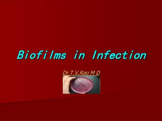 Biofilms in Infection