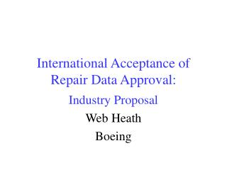 International Acceptance of Repair Data Approval: