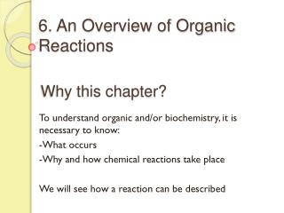 6. An Overview of Organic Reactions