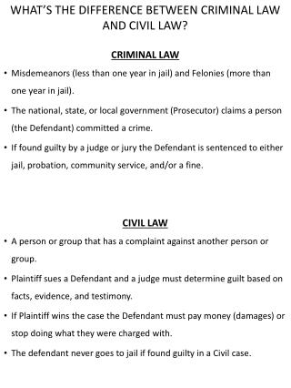 WHAT'S THE DIFFERENCE BETWEEN CRIMINAL LAW AND CIVIL LAW?