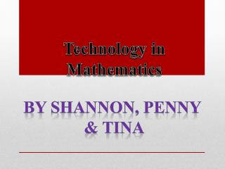 Technology in  Mathematics