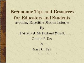 Ergonomic Tips and Resources for Educators and Students