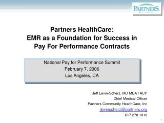 Partners HealthCare:  EMR as a Foundation for Success in Pay For Performance Contracts