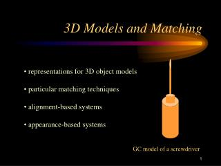 3D Models and Matching