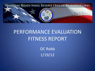PERFORMANCE  EVALUATION FITNESS REPORT