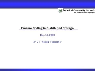 Erasure Coding in Distributed Storage