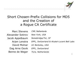 Short Chosen-Prefix Collisions for MD5 and the Creation of  a Rogue CA Certificate