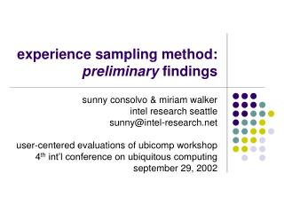 Experience sampling method:  preliminary findings