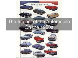 The Impact of the Automobile On the 1950s