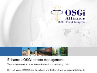 Enhanced OSGi remote management