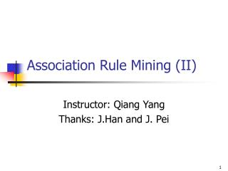 Association Rule Mining (II)