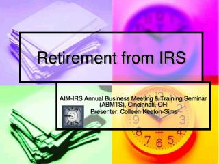 Retirement from IRS