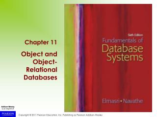 Chapter 11 Object and Object-Relational Databases