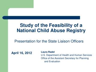 Study of the Feasibility of a National Child Abuse Registry