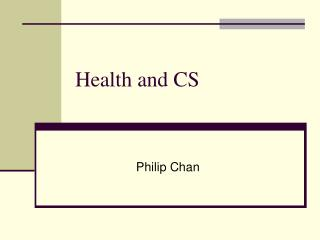 Health and CS
