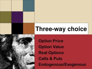 Three-way choice