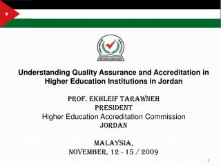 Accreditation and Quality Assurance in the Jordanian Higher Education Institutions