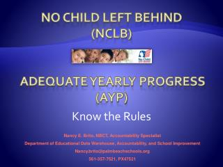 No Child Left Behind (NCLB)  Adequate Yearly Progress (AYP)