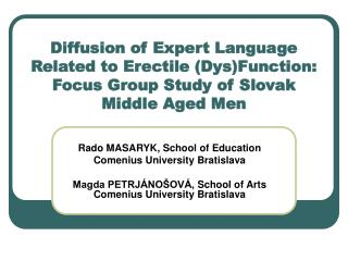 Diffusion of Expert Language Related to Erectile (Dys)Function: Focus Group Study of Slovak Middle Aged Men