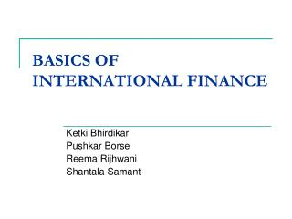 BASICS OF INTERNATIONAL FINANCE