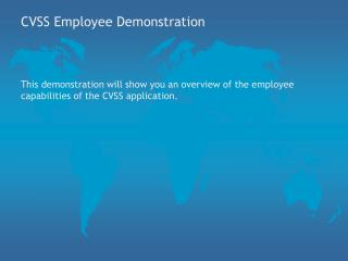 CVSS Employee Demonstration
