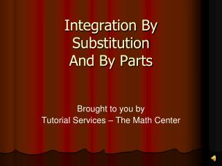 Integration By  Substitution  And By Parts