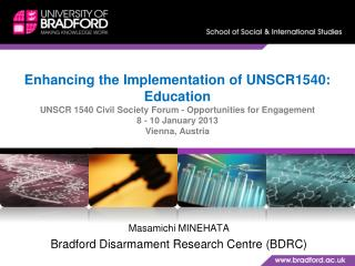 Masamichi MINEHATA Bradford Disarmament Research Centre (BDRC)