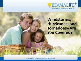Windstorms Hurricanes and Tornadoes Are You Covered