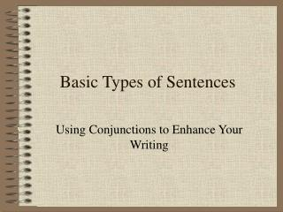 Basic Types of Sentences