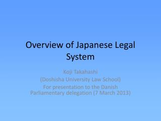 Overview of Japanese Legal System